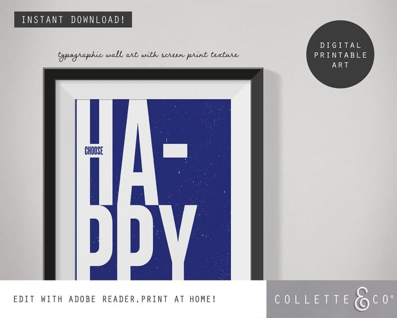 Printable Wall Art Choose Happy Blue Collette and Co 2