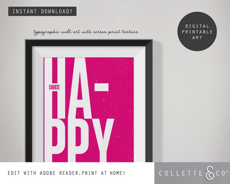Printable Wall Art Choose Happy Pink Collette and Co 2