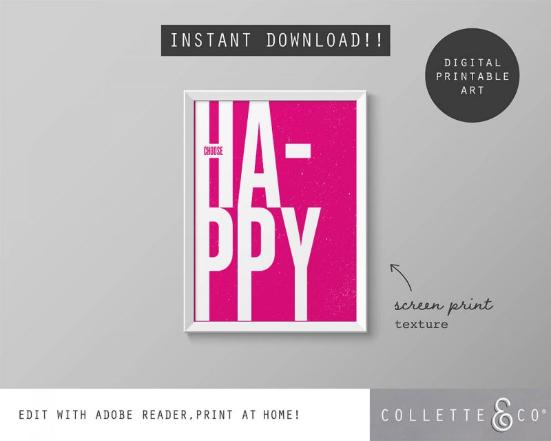 Printable Wall Art Choose Happy Pink Collette and Co 5