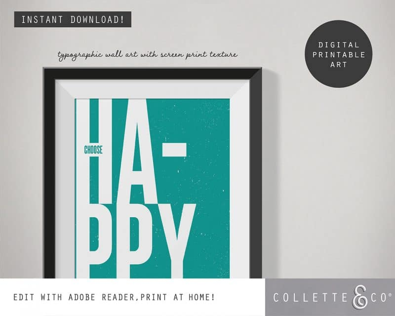 Printable Wall Art Choose Happy Teal Collette and Co 2