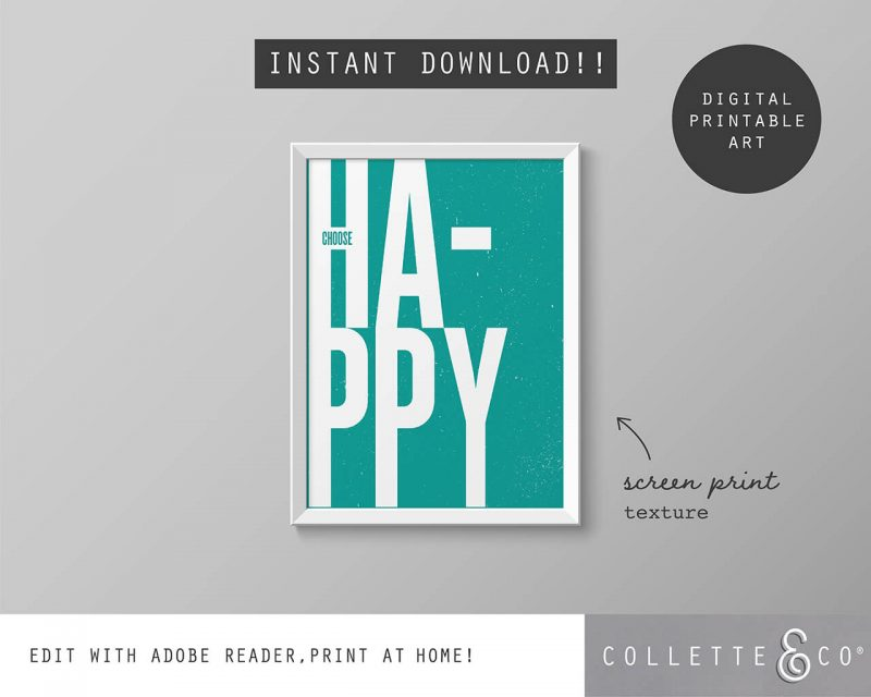 Printable Wall Art Choose Happy Teal Collette and Co 5