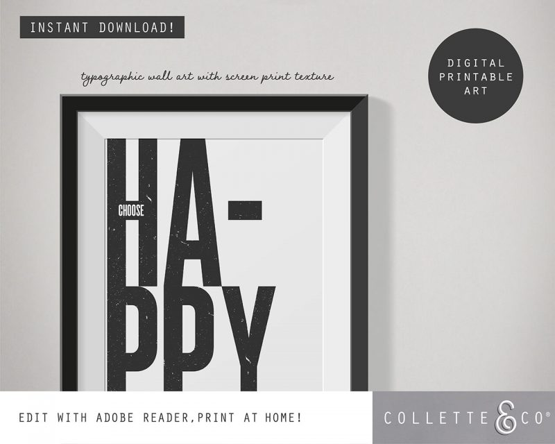 Printable Wall Art Choose Happy White Collette and Co 2
