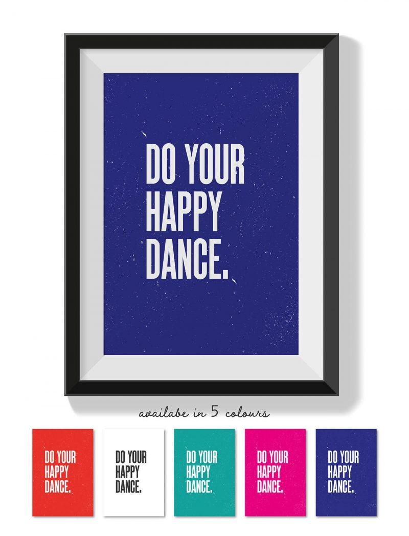 Printable Wall Art Do your Happy Dance Collette and Co 2