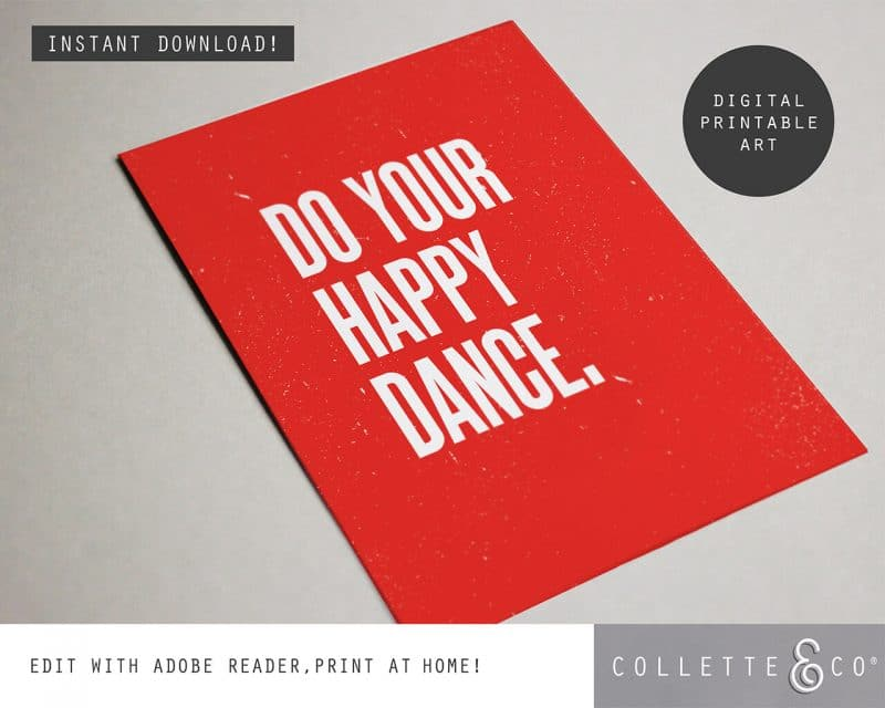 Printable Wall Art Do your Happy Dance Red Collette and Co 4