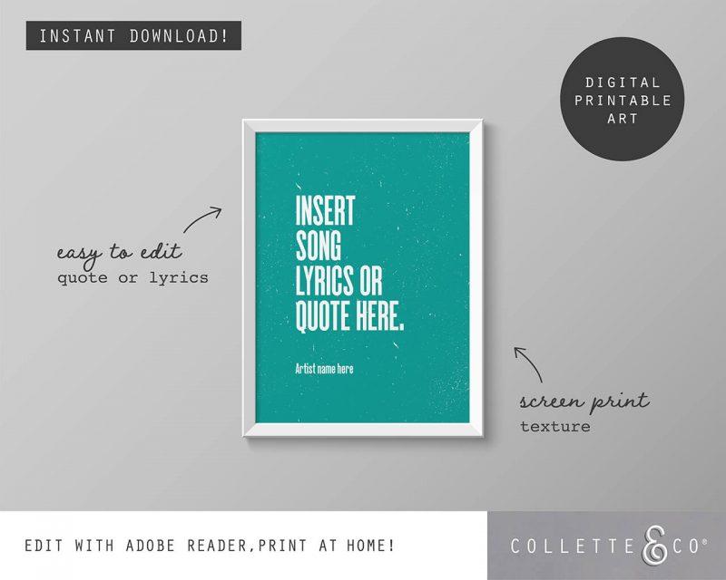 Printable Wall Art Editable Song Lyrics Teal Collette and Co 1