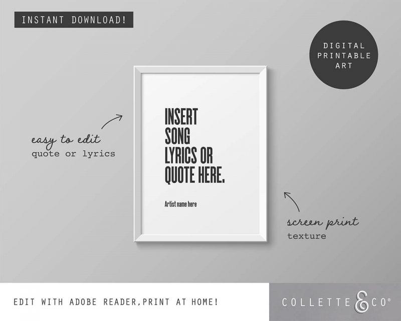 Printable Wall Art Editable Song Lyrics White Collette and Co 1
