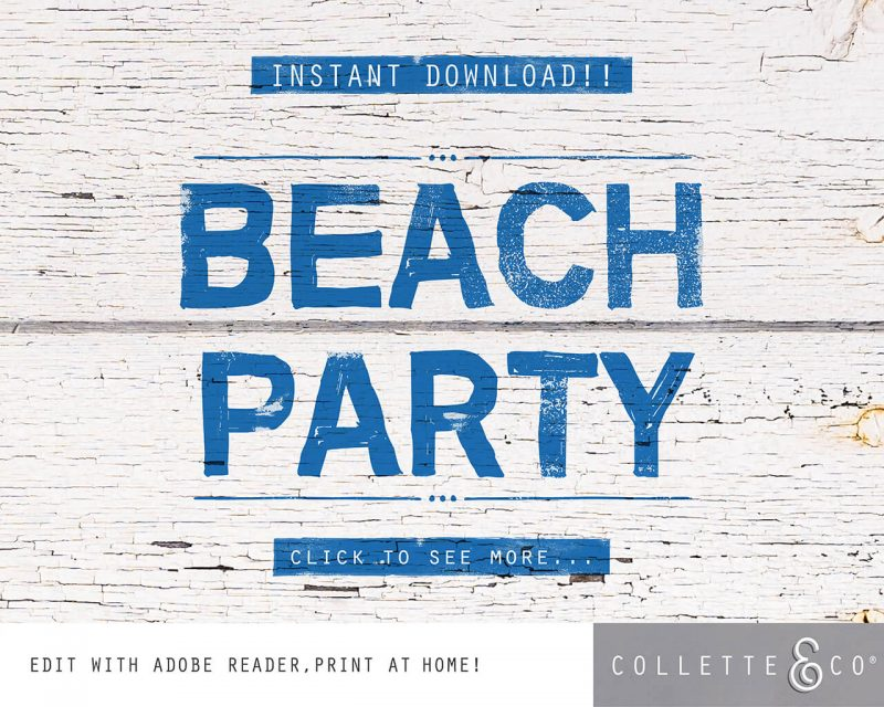 Beach Party Printables FULL Pack Editable Collette and Co 29