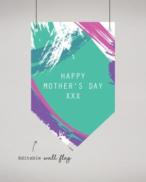 Mothers Day Decor Wall Flag Printable Collette and Co 1